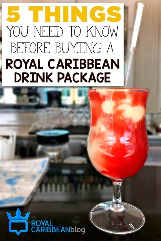 5 Things You Need To Know Before Buying A Royal Caribbean Drink Package  Roy