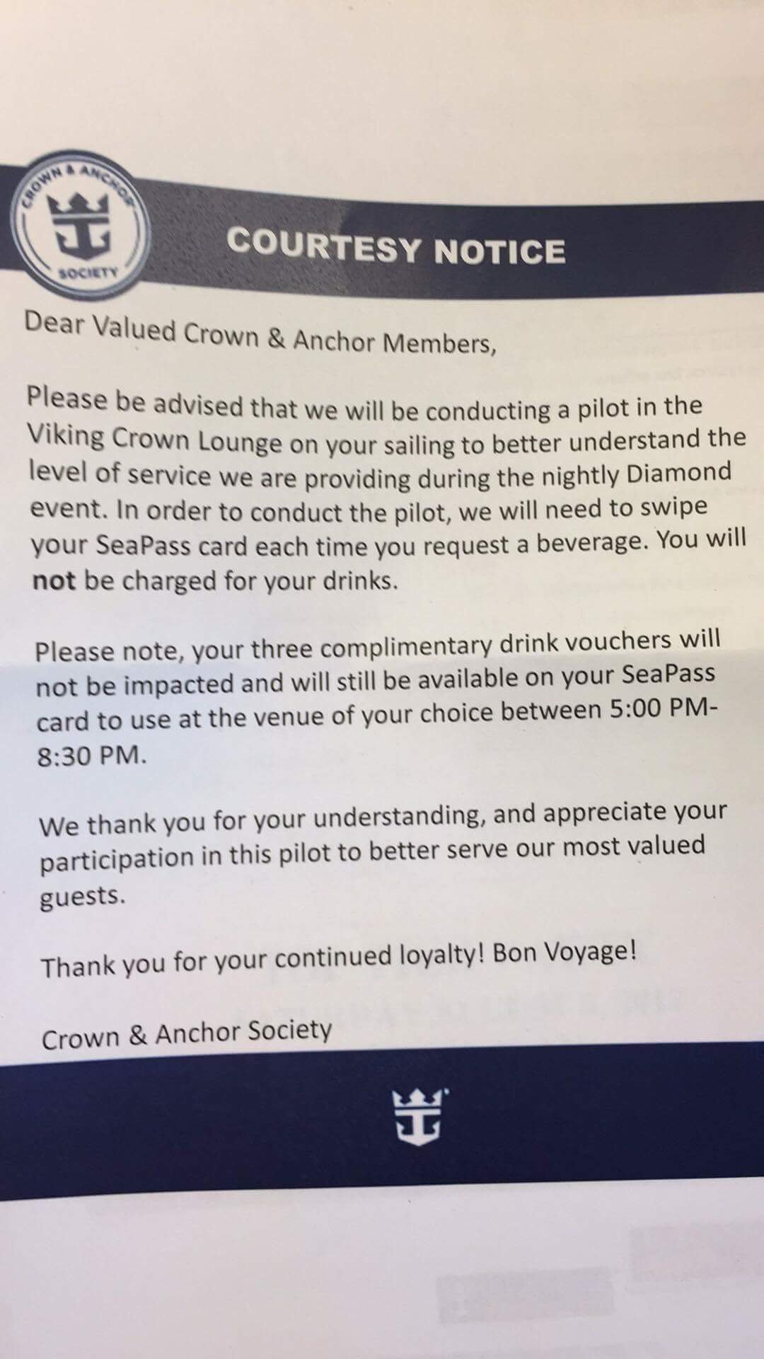 Crown and anchor royal caribbean blog the note advises guests that a pilot program is in effect where guests that go to the viking crown lounge for their complimentary diamond beverages will be falaconquin