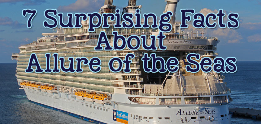 7 surprising facts about Royal Caribbean's Allure of the Seas | Royal Caribbean Blog