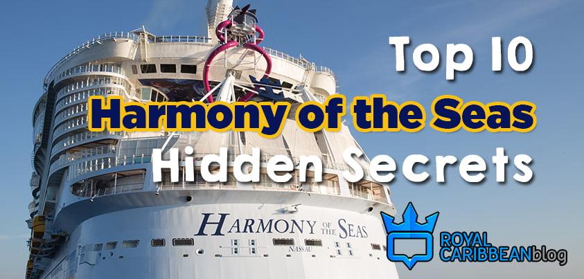 Top 10 Royal Caribbean Harmony Of The Seas Hidden Secrets Royal
