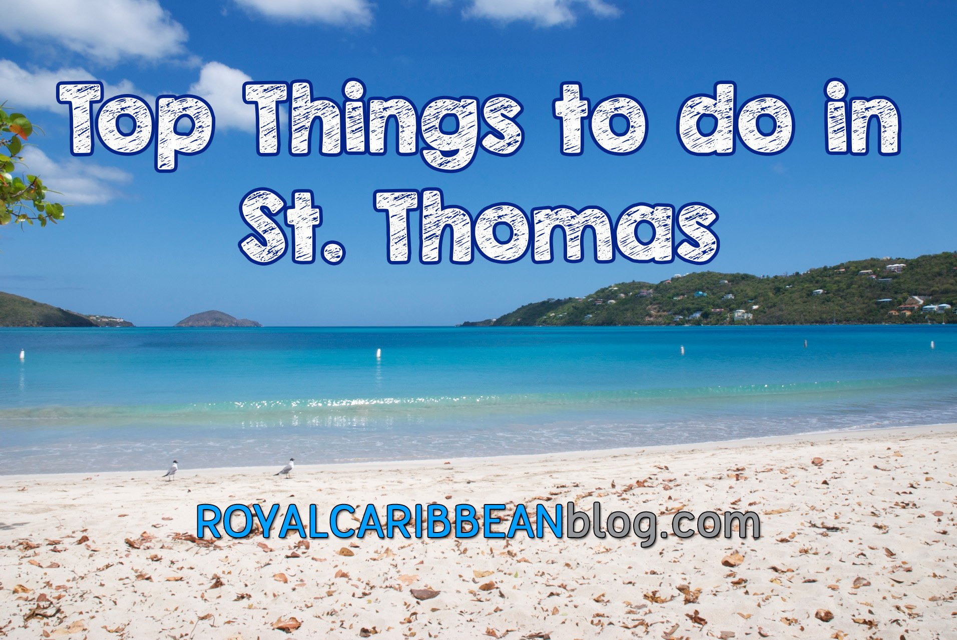 Things To Do In St Thomas On Your Royal Caribbean Cruise