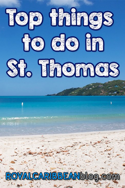 Things To Do In St. Thomas On Your Royal Caribbean Cruise